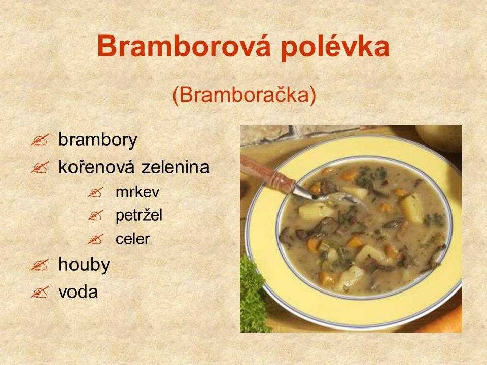 Bramborová polévka (Bramboračka) brambory kořenová zelenina houby voda