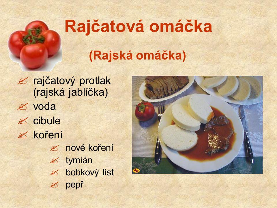 Rajčatová omáčka (Rajská omáčka) rajčatový protlak (rajská jablíčka)