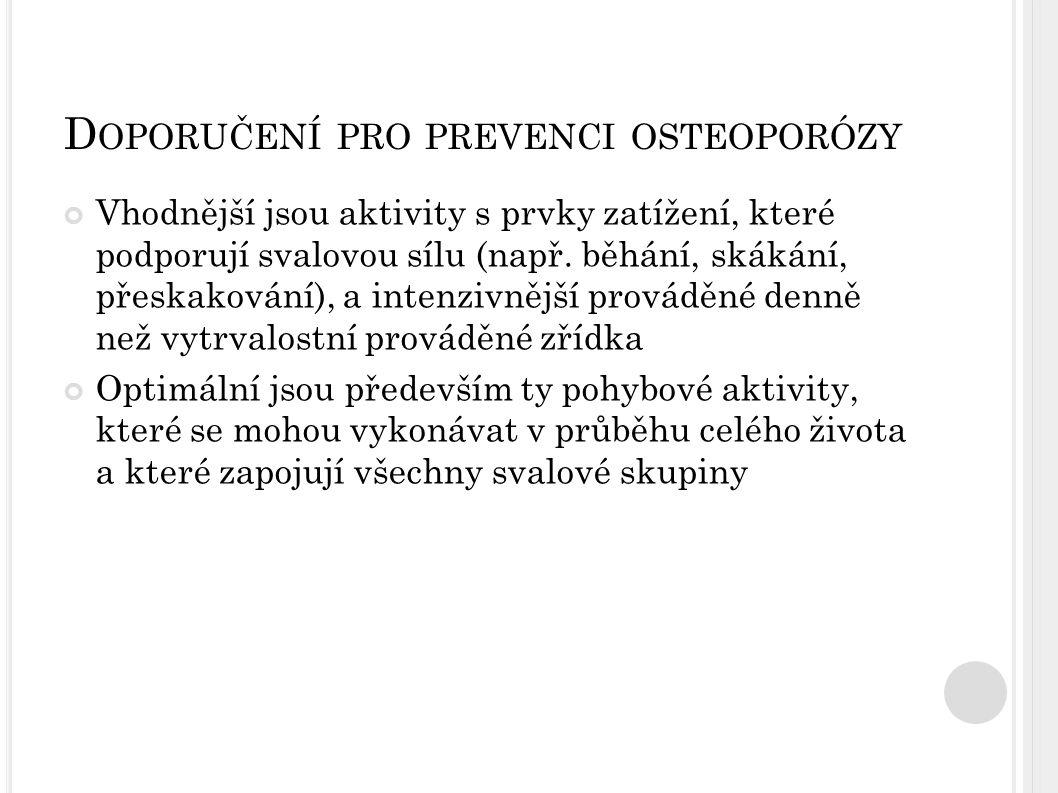 Doporučení pro prevenci osteoporózy