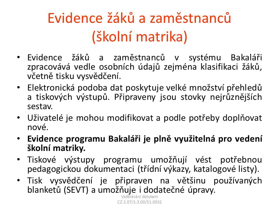 Evidence žáků a zaměstnanců (školní matrika)