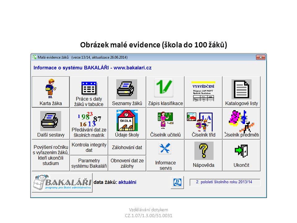 Obrázek malé evidence (škola do 100 žáků)