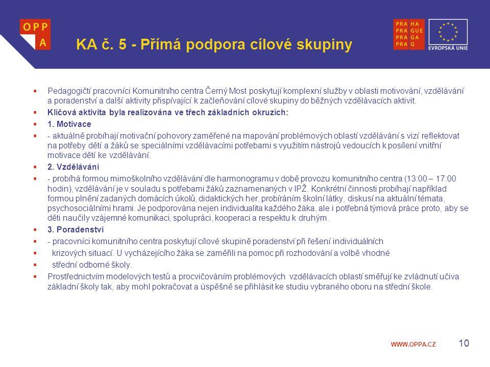 KA č. 5 - Přímá podpora cílové skupiny
