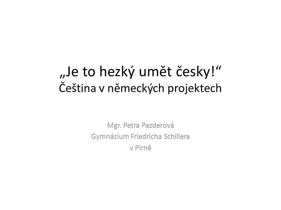 """""""Je to hezký umět česky! Čeština v německých projektech"""