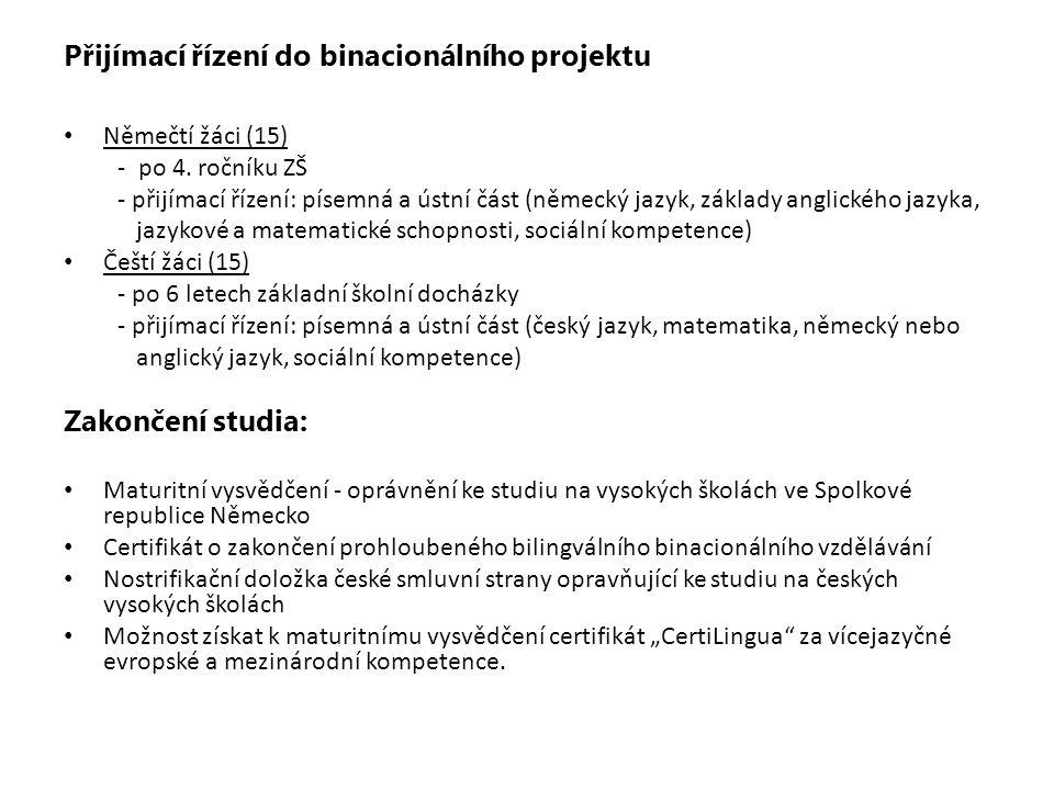 Přijímací řízení do binacionálního projektu