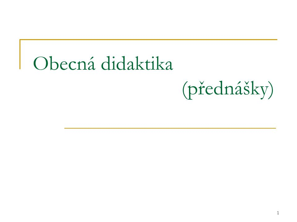 Obecná didaktika (přednášky)