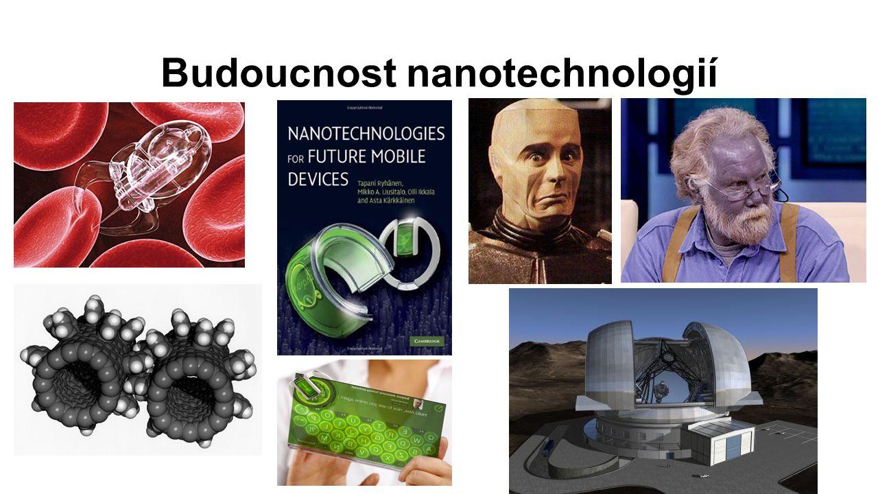 Budoucnost nanotechnologií