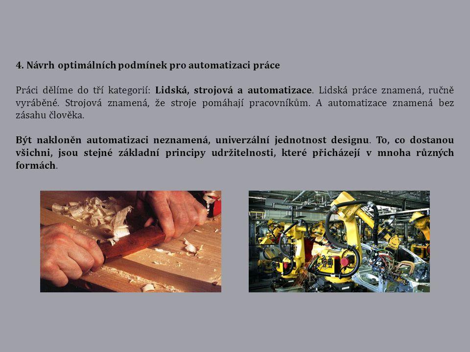 4. Návrh optimálních podmínek pro automatizaci práce