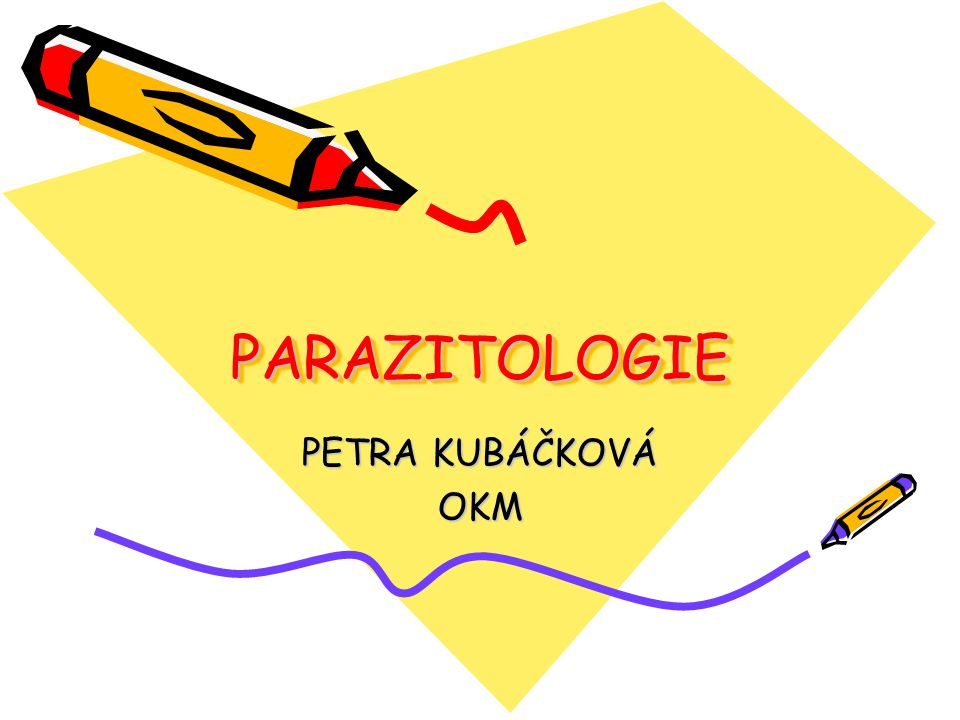 PARAZITOLOGIE PETRA KUBÁČKOVÁ OKM