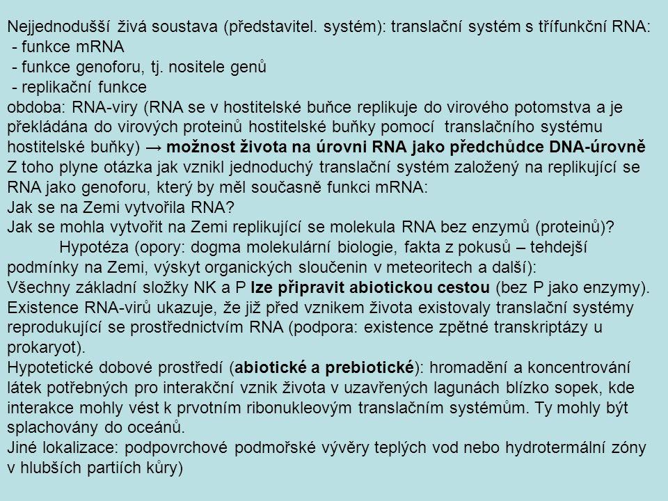 Nejjednodušší živá soustava (představitel