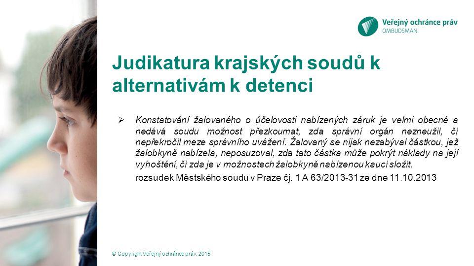 Judikatura krajských soudů k alternativám k detenci