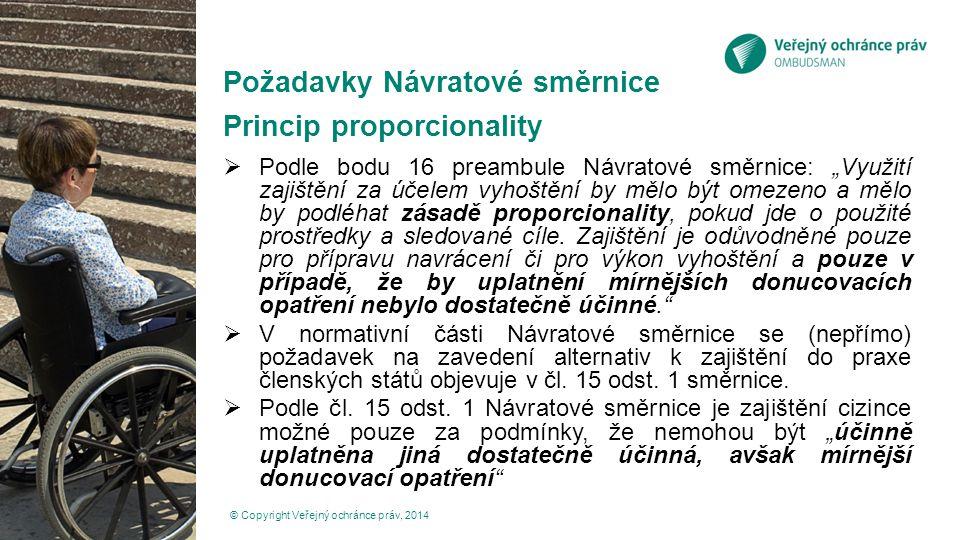 Požadavky Návratové směrnice Princip proporcionality