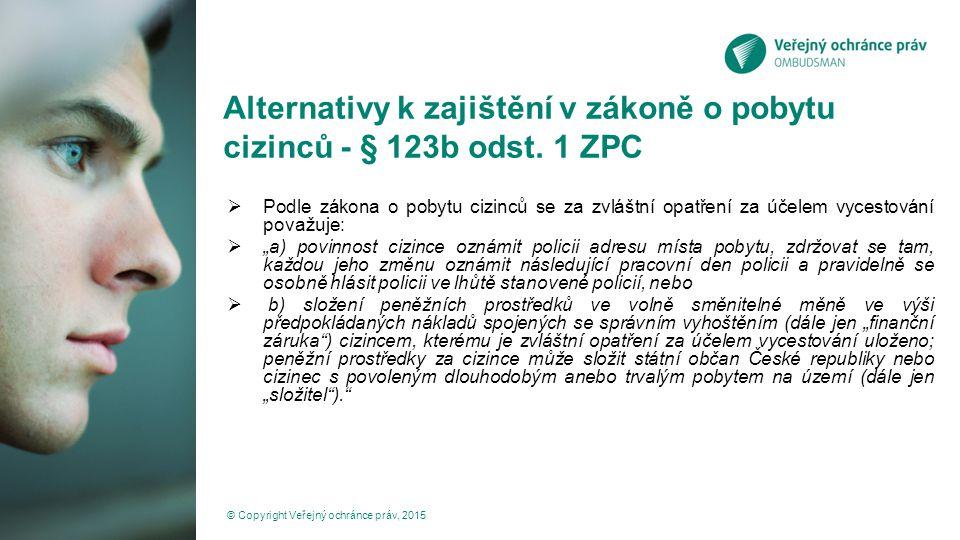 Alternativy k zajištění v zákoně o pobytu cizinců - § 123b odst. 1 ZPC