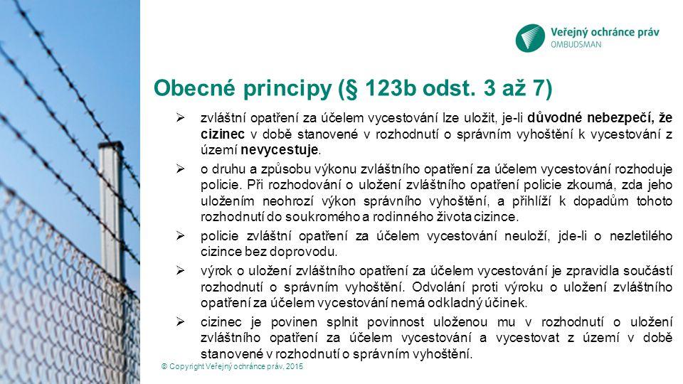 Obecné principy (§ 123b odst. 3 až 7)
