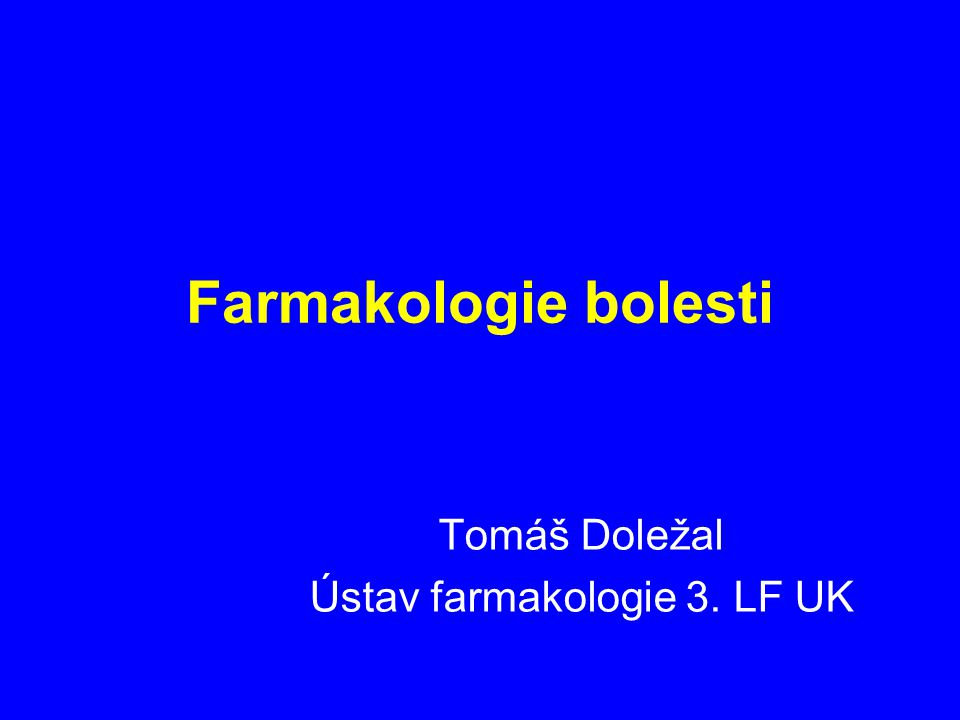 Tomáš Doležal Ústav farmakologie 3. LF UK