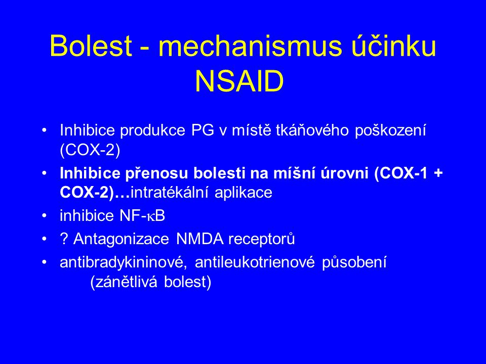 Bolest - mechanismus účinku NSAID