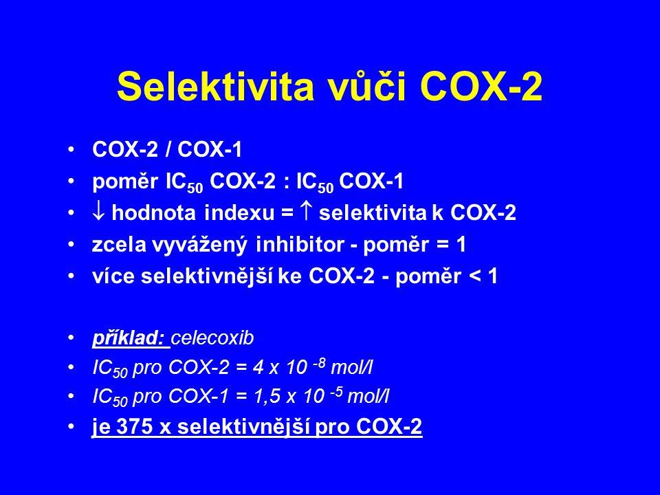 Selektivita vůči COX-2 COX-2 / COX-1 poměr IC50 COX-2 : IC50 COX-1