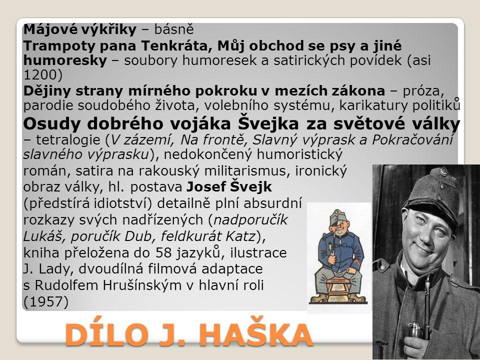 Májové výkřiky – básně Trampoty pana Tenkráta, Můj obchod se psy a jiné humoresky – soubory humoresek a satirických povídek (asi 1200)