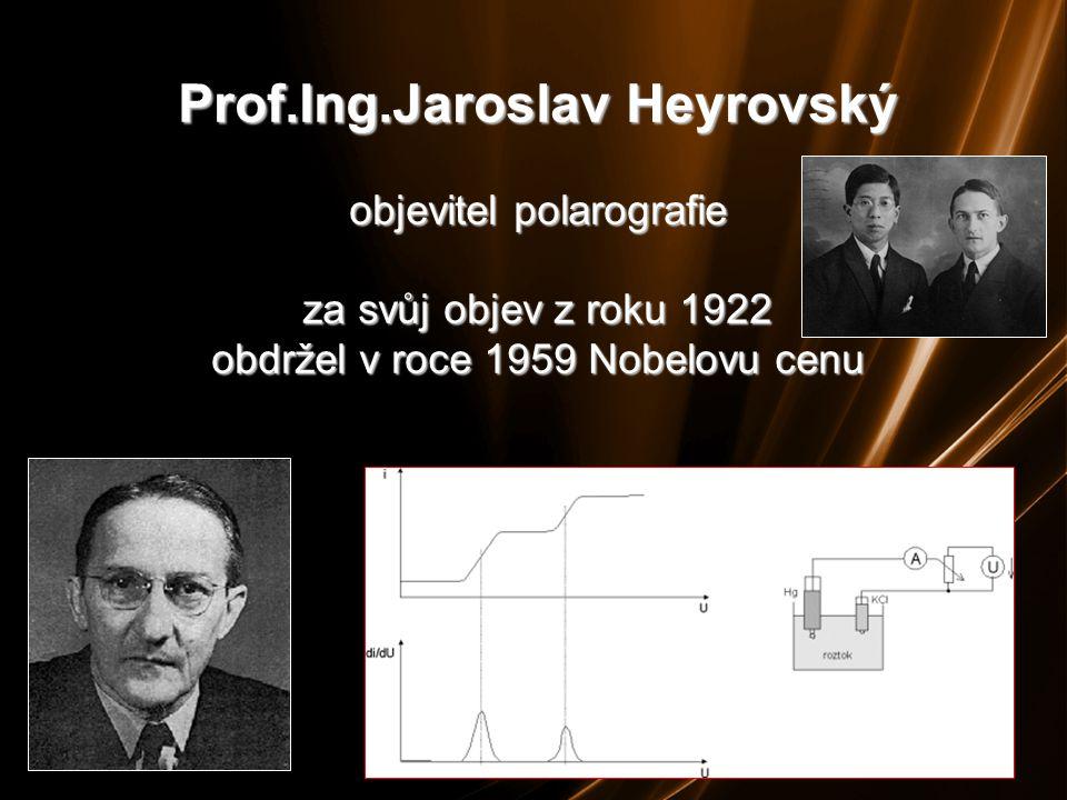 Prof.Ing.Jaroslav Heyrovský