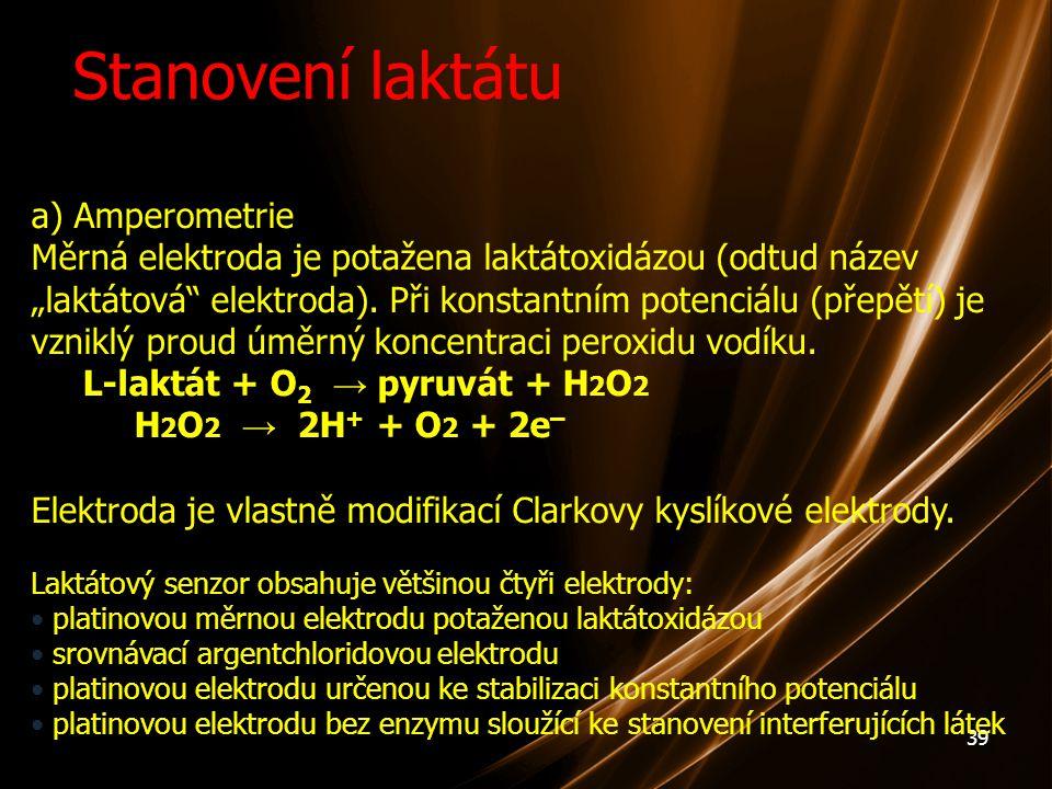 Stanovení laktátu a) Amperometrie