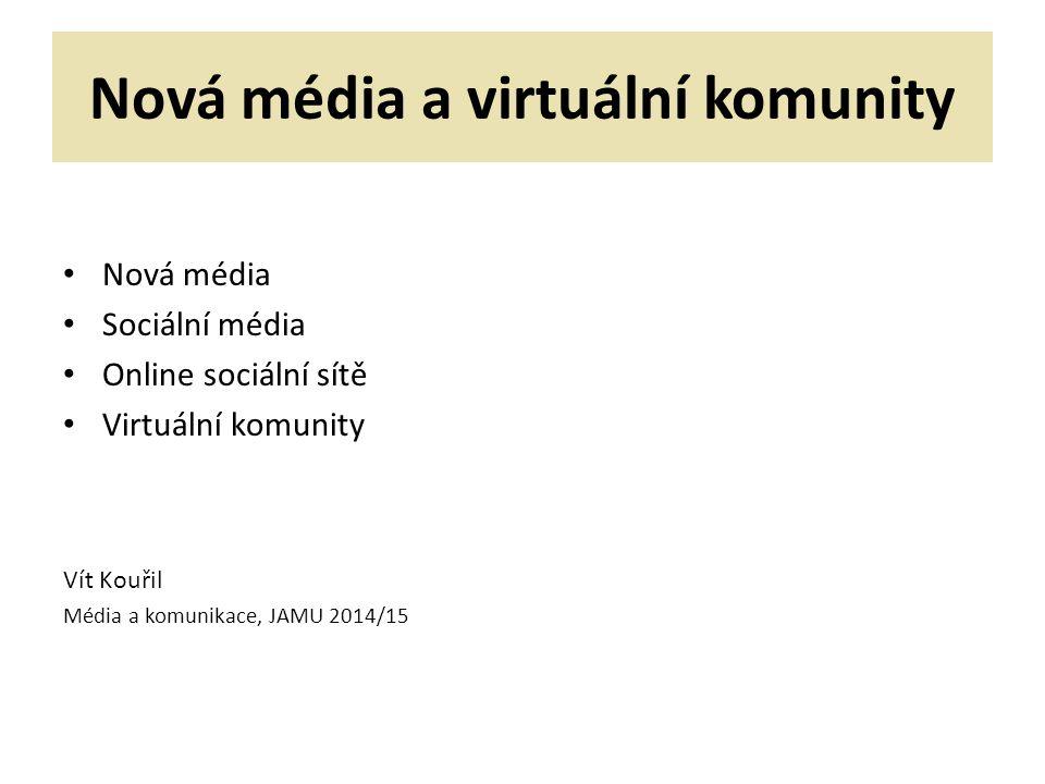 Nová média a virtuální komunity