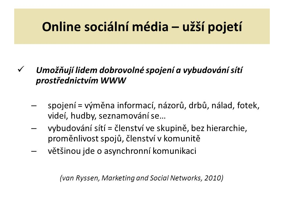 Online sociální média – užší pojetí