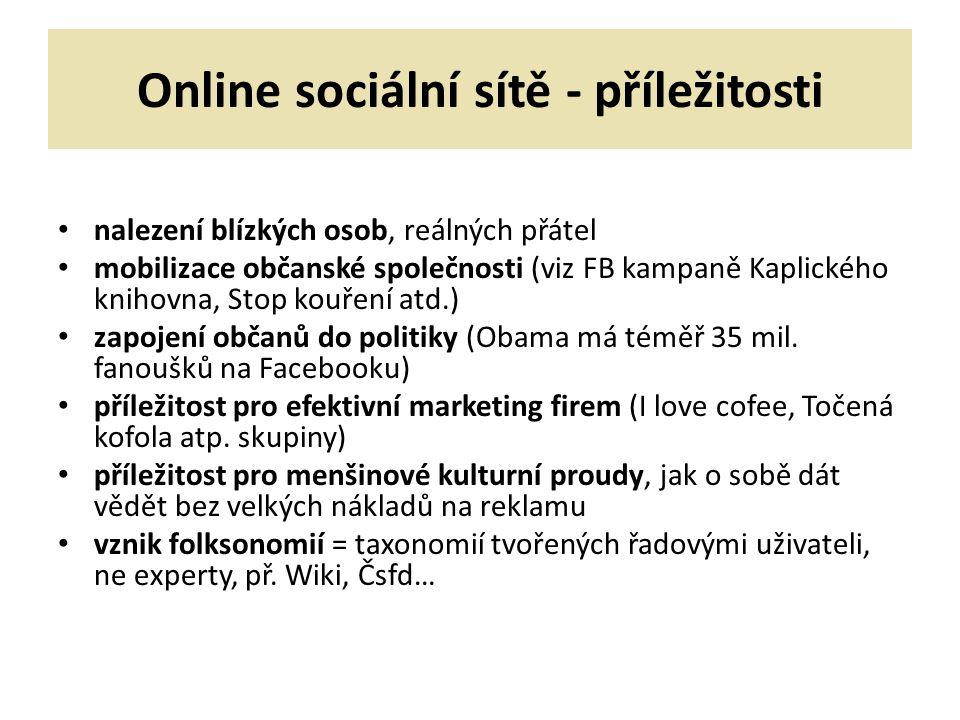 Online sociální sítě - příležitosti