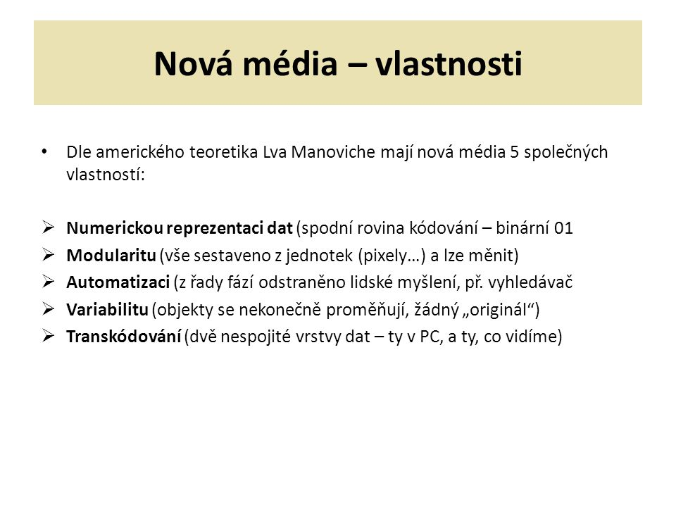 Nová média – vlastnosti