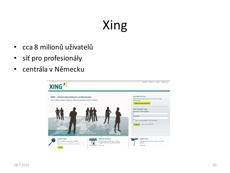 Xing cca 8 milionů uživatelů síť pro profesionály centrála v Německu