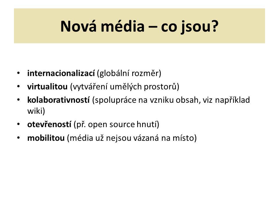 Nová média – co jsou internacionalizací (globální rozměr)