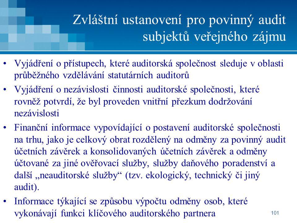 Zvláštní ustanovení pro povinný audit subjektů veřejného zájmu