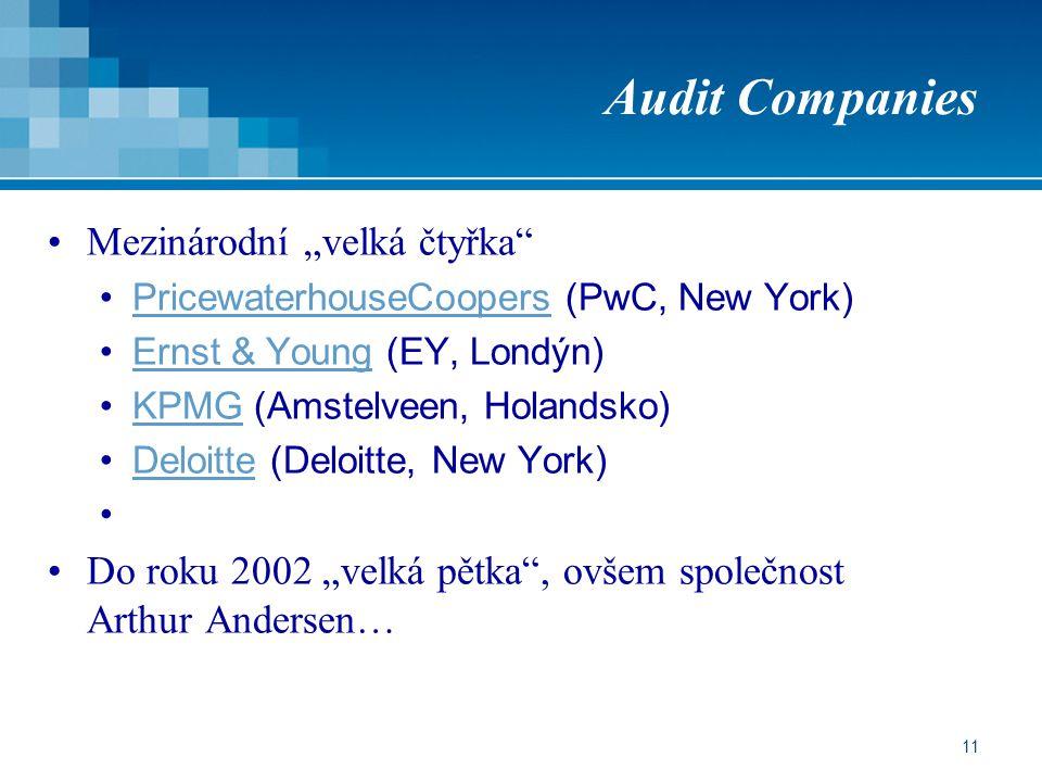 """Audit Companies Mezinárodní """"velká čtyřka"""