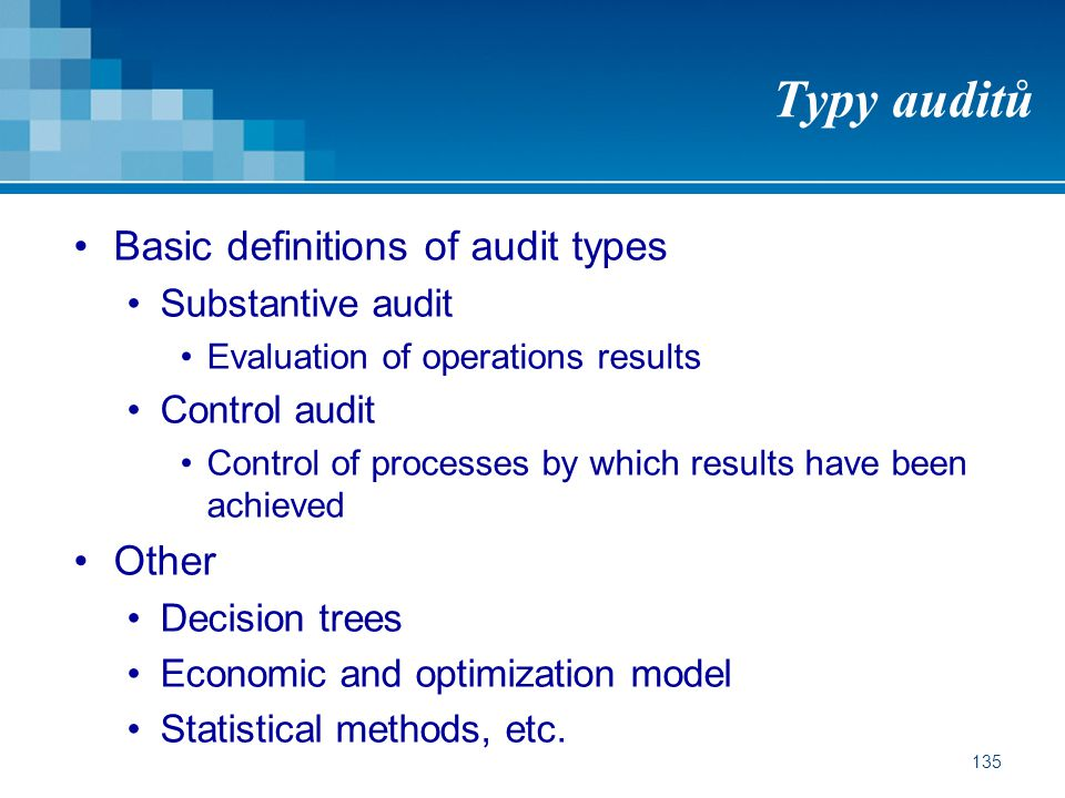 Typy auditů Basic definitions of audit types Other Substantive audit