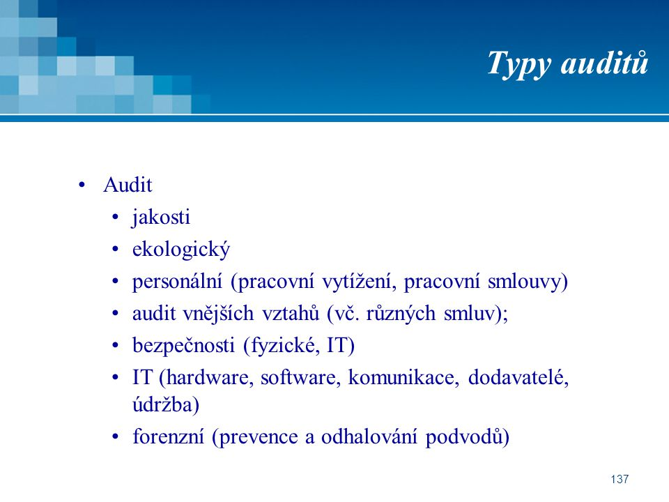 Typy auditů Audit jakosti ekologický