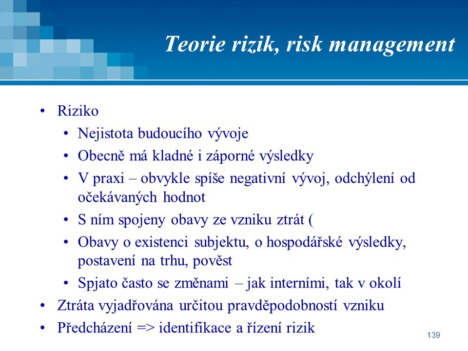 Teorie rizik, risk management