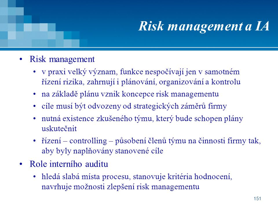 Risk management a IA Risk management Role interního auditu