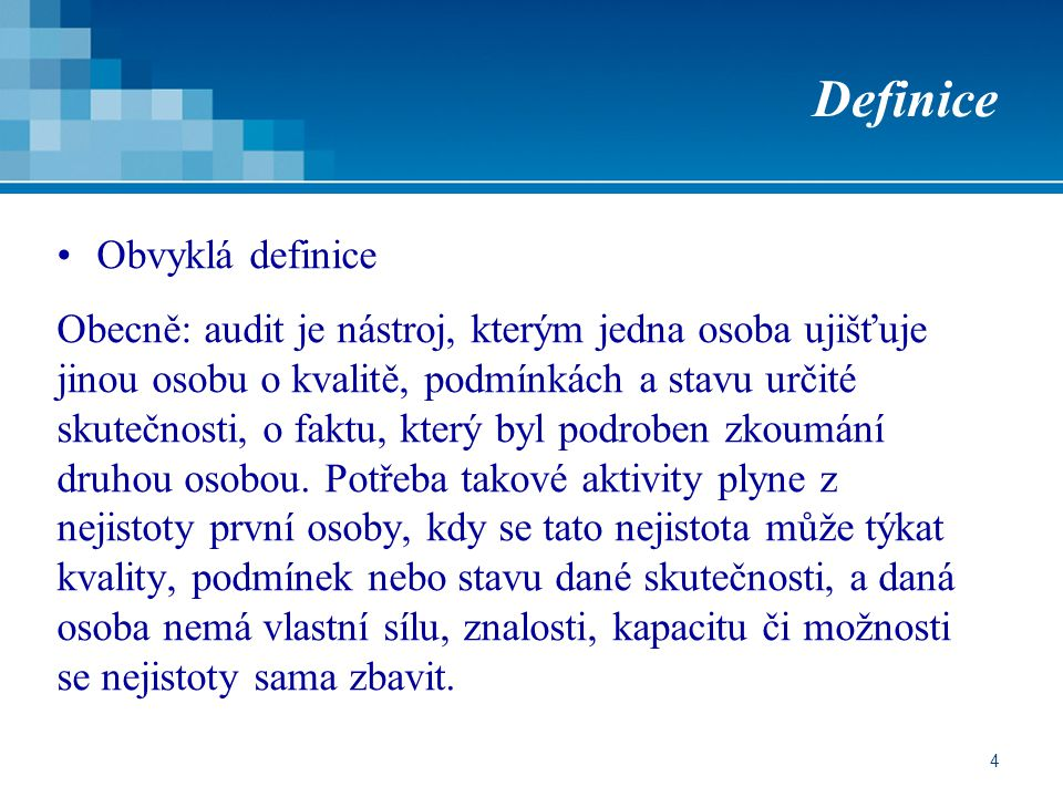 Definice Obvyklá definice