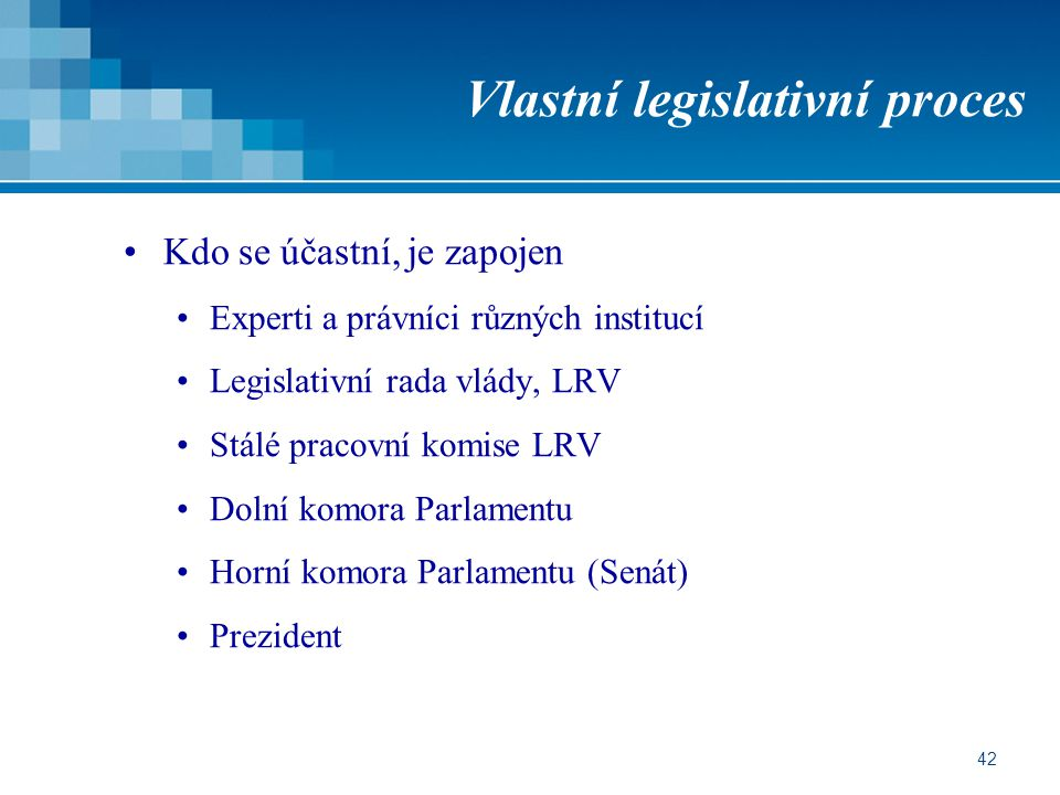 Vlastní legislativní proces