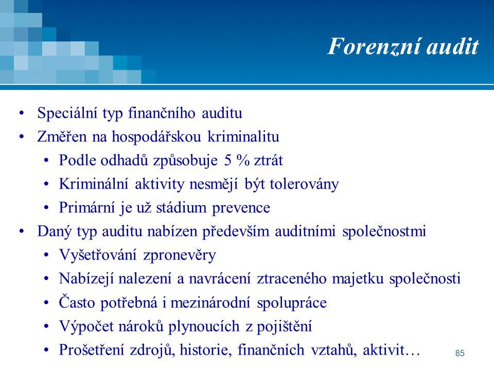Forenzní audit Speciální typ finančního auditu