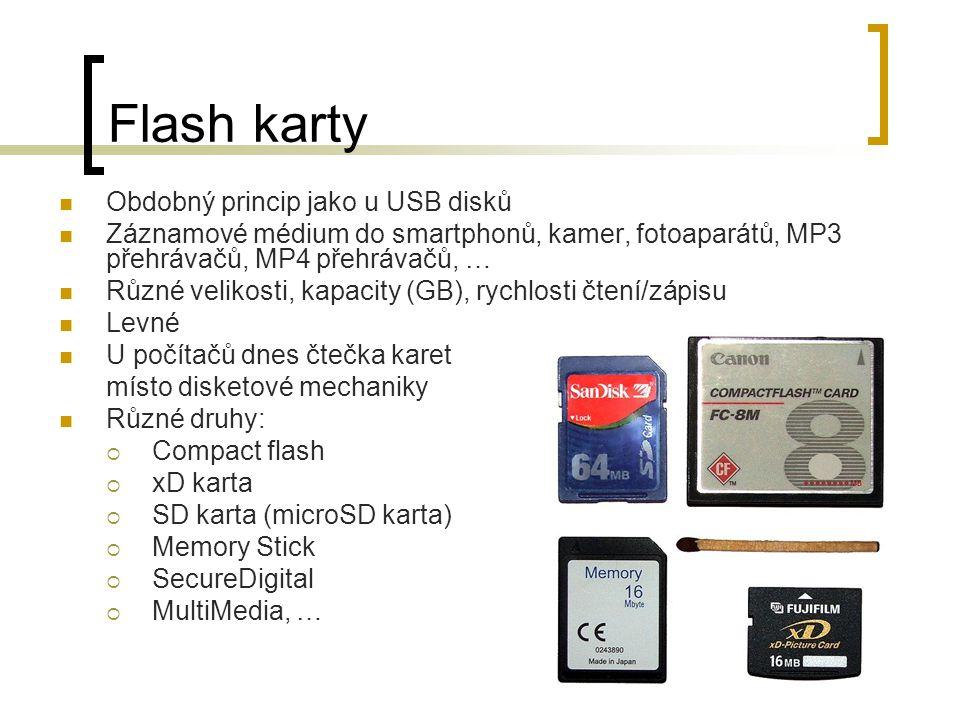 Flash karty Obdobný princip jako u USB disků