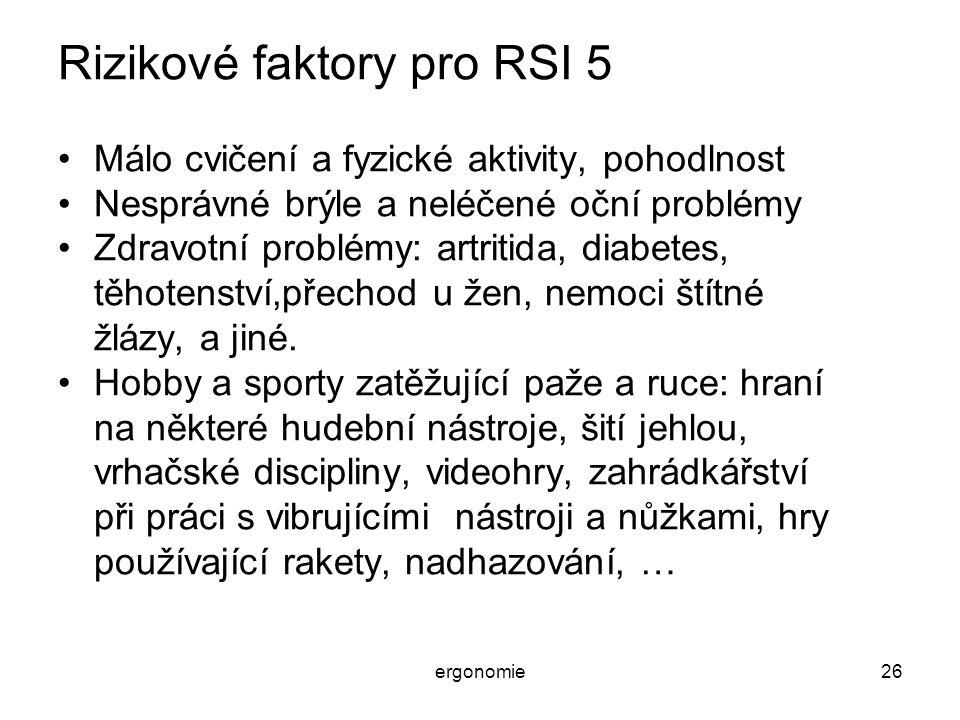 Rizikové faktory pro RSI 5