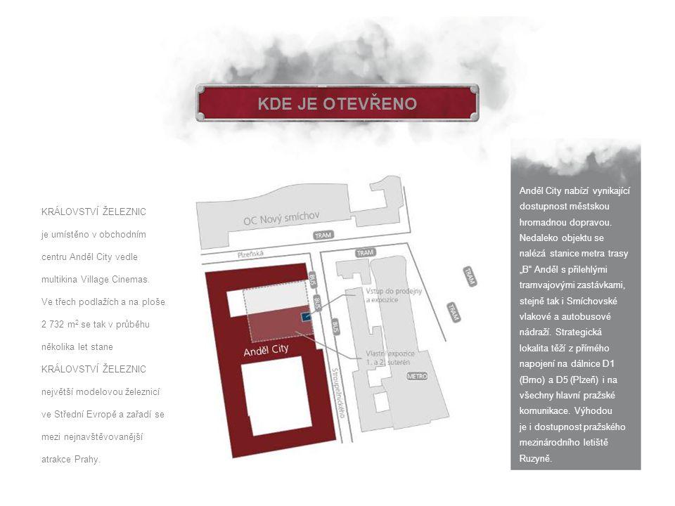KDE JE OTEVŘENO Anděl City nabízí vynikající dostupnost městskou