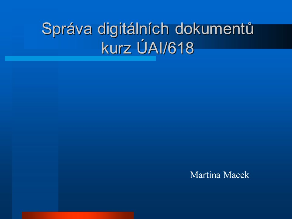 Správa digitálních dokumentů