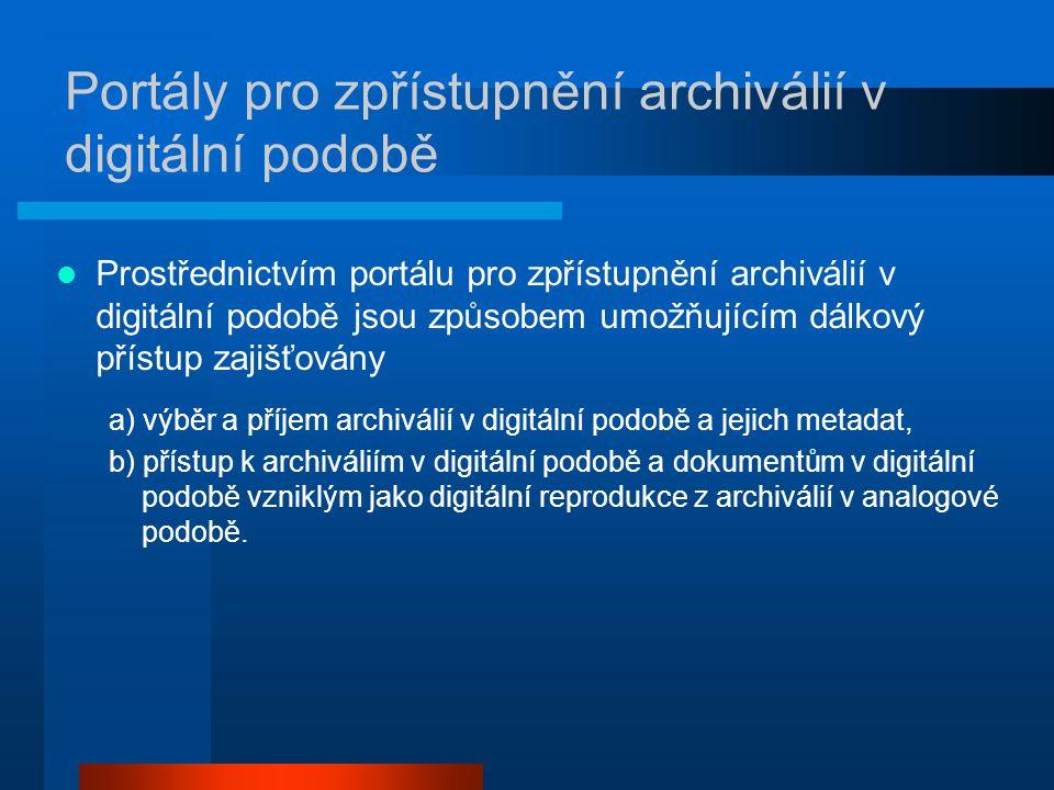 Portály pro zpřístupnění archiválií v digitální podobě