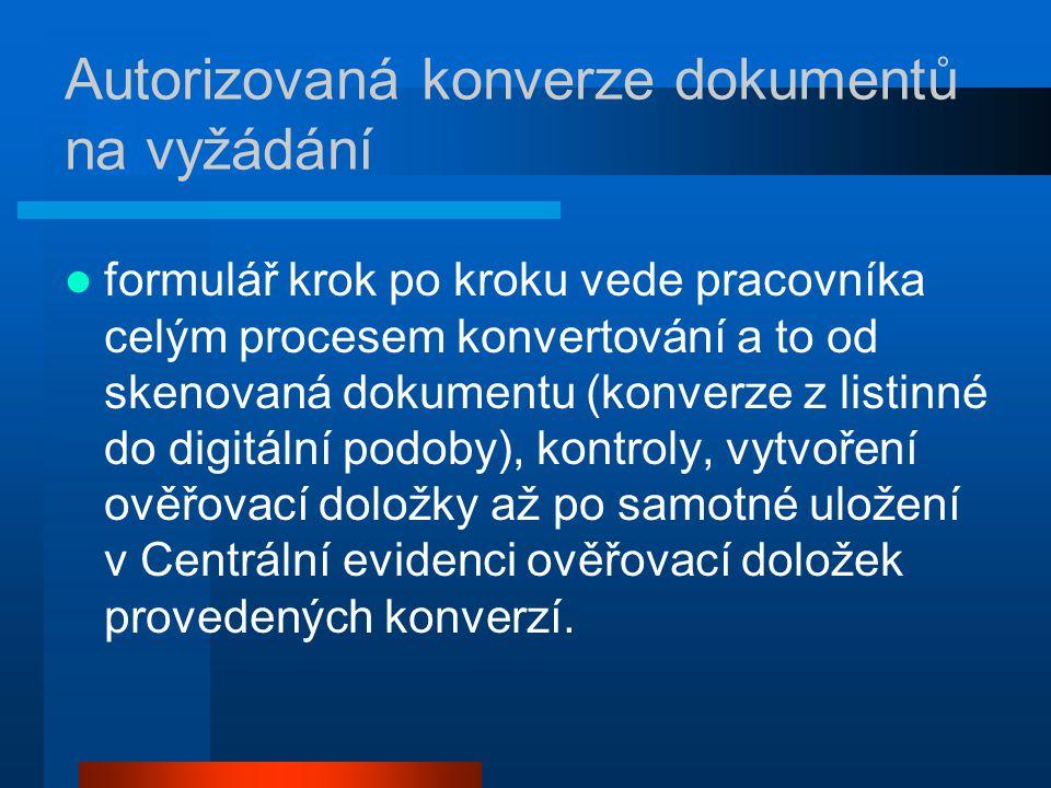 Autorizovaná konverze dokumentů na vyžádání