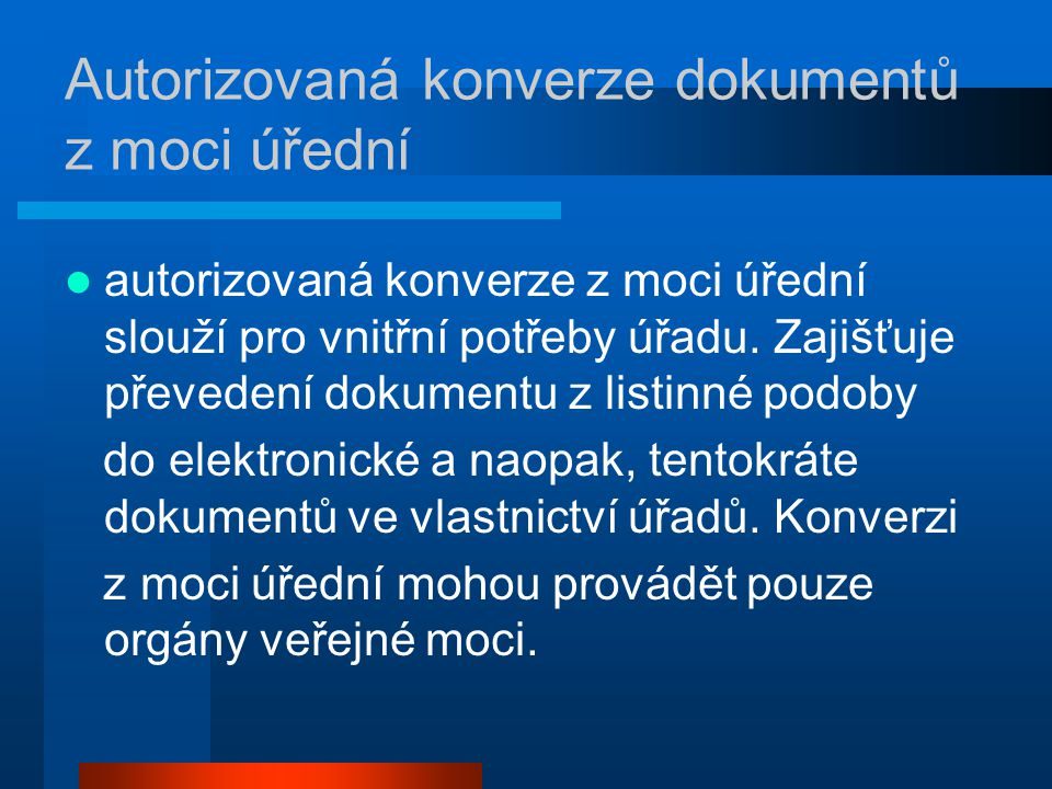 Autorizovaná konverze dokumentů z moci úřední