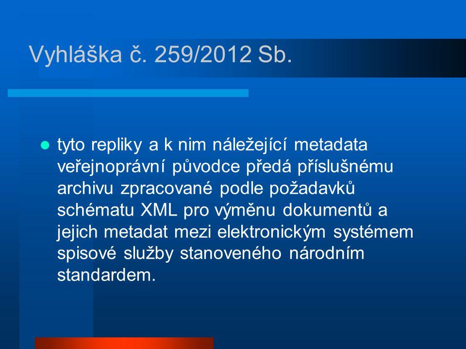 Vyhláška č. 259/2012 Sb.
