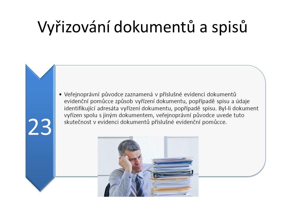 Vyřizování dokumentů a spisů