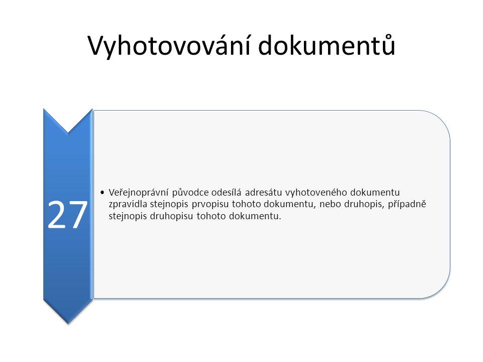 Vyhotovování dokumentů