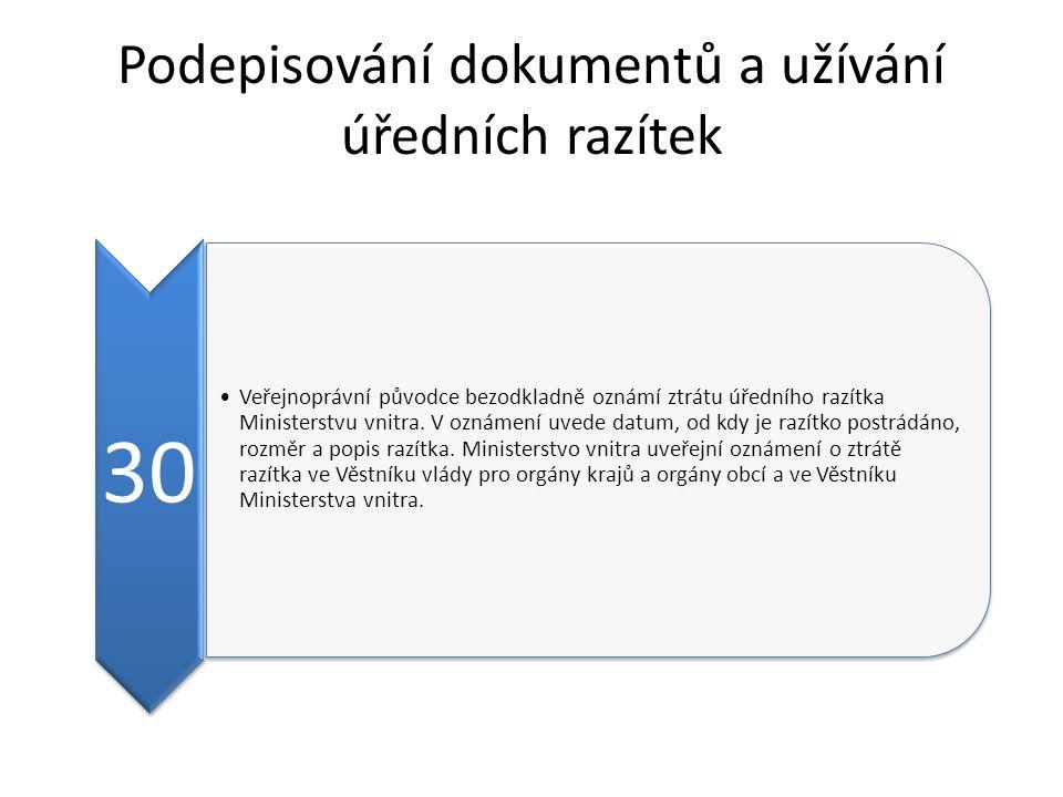 Podepisování dokumentů a užívání úředních razítek