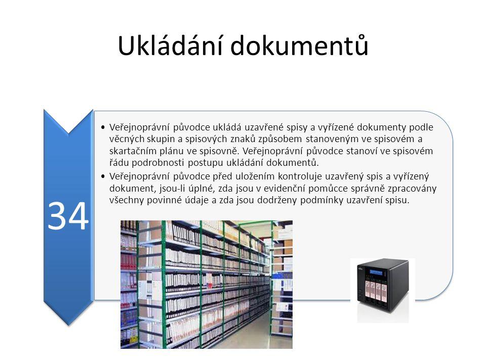 Ukládání dokumentů 34.